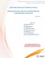 Contabilidad Electrónica Fiscal – Preguntas del Instituto Mexicano de Contadores Públicos