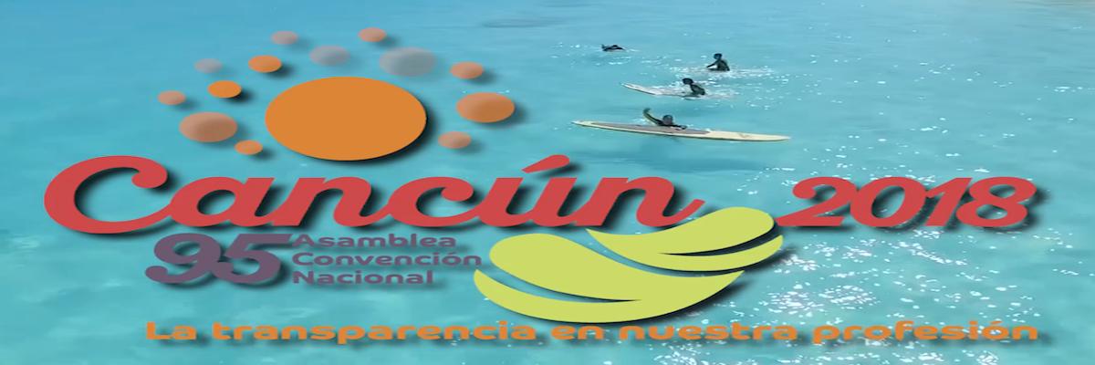 95 Asamblea Convención Nacional IMCP Cancún 2018 ¡24, 25 y 26 de octubre!