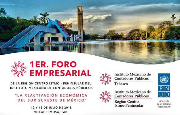 1er Foro Empresarial, 11 al 13 de julio Villa Hermosa, Tabasco