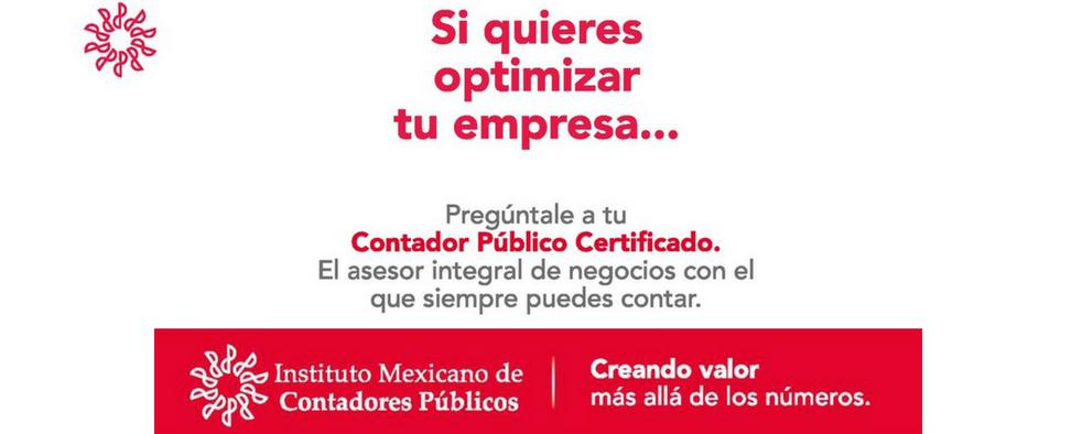 Si quieres optimizar tu empresa… Pregúntale a tu Contador Público Certificado. El Asesor de Negocios con el que siempre puedes contar.