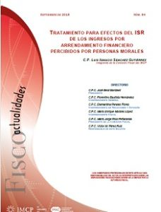 Fiscoactualidades 2018-64 Tratamiento para Efectos del ISR de los Ingresos por Arrendamiento Financiero Percibidos por Personas Morales