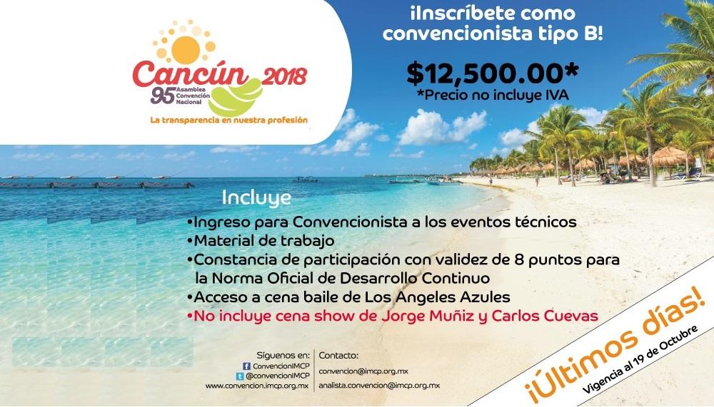 ¡Último día … se parte de la 95 Asamblea Convención Nacional IMCP Cancún 2018!