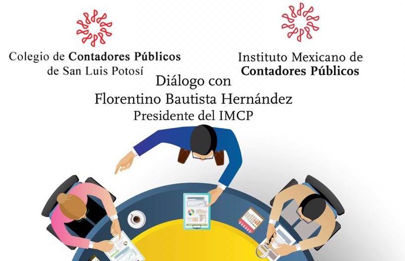Diálogo con nuestro presidente, C.P.C. Florentino Bautista Hernández ¡Reserva tu lugar!