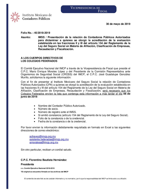 Folio No. : 45/2018-2019 IMSS / Presentación de la relación de Contadores Públicos Autorizados para dictaminar a quienes se otorgó la acreditación de la evaluación establecida en las fracciones II y III del artículo 154 del Reglamento de la Ley del Seguro Social en Materia de Afiliación, Clasificación de Empresas, Recaudación y Fiscalización.