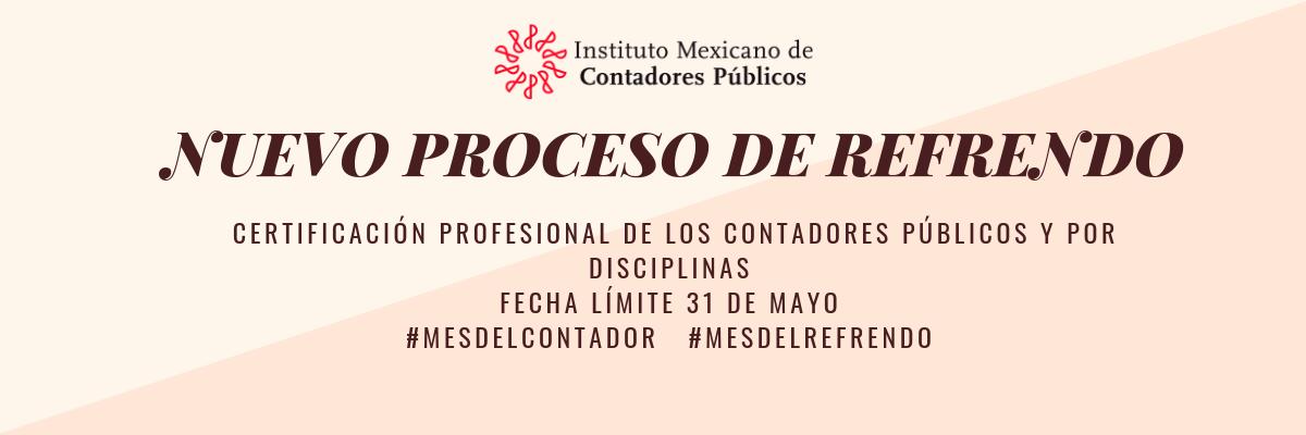 Nuevo proceso de Refrendo de Certificación Profesional de los Contadores Públicos y por Disciplinas