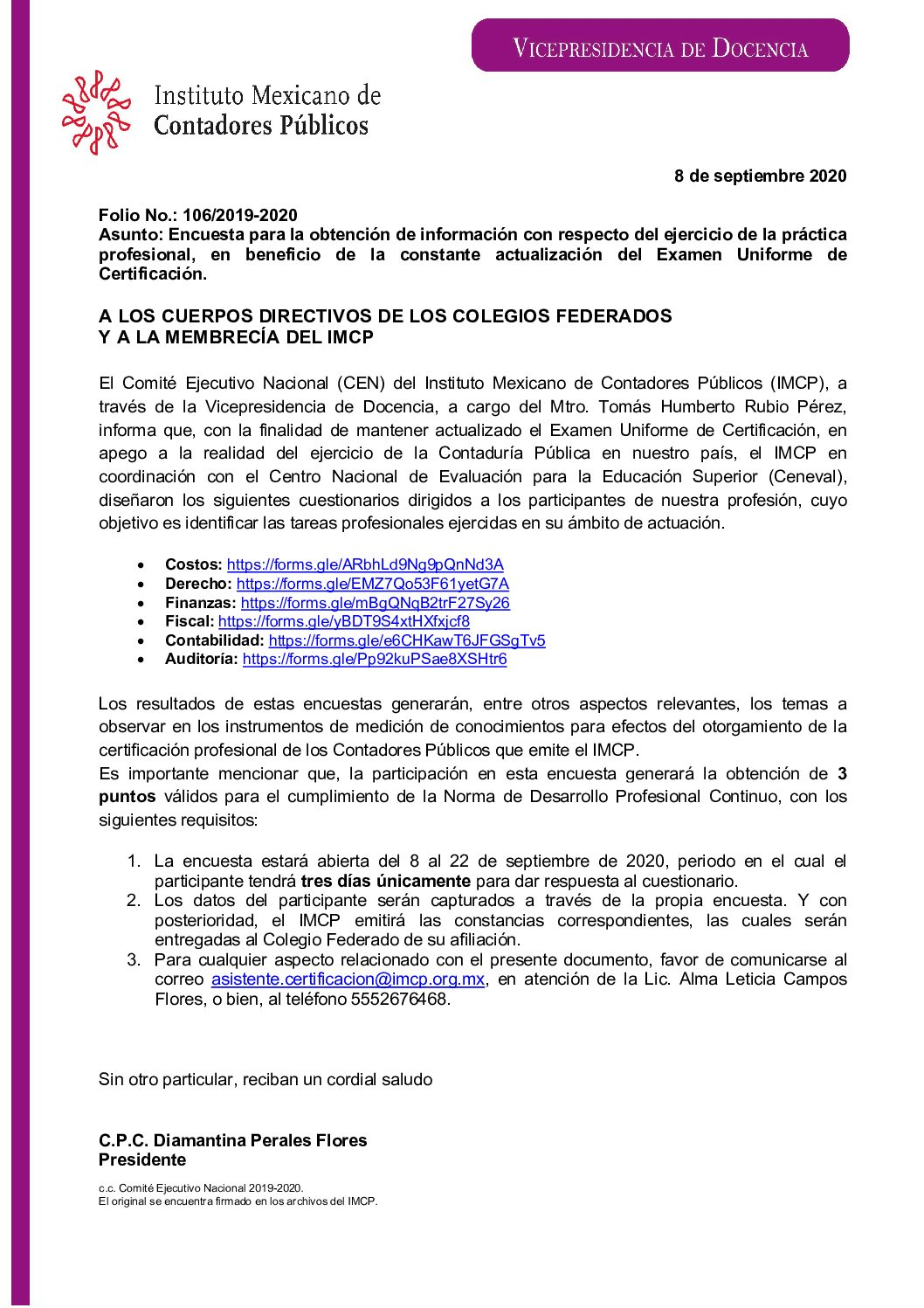 Folio 106/2019-2020.- Encuesta para la obtención de información con respecto del ejercicio de la práctica profesional, en beneficio de la constante actualización del Examen Uniforme de Certificación.