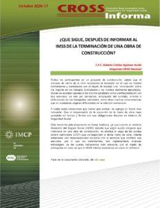 CROSS Informa 2020-17 ¿QUE SIGUE, DESPUÉS DE INFORMAR AL IMSS DE LA TERMINACIÓN DE UNA OBRA DE CONSTRUCCIÓN?