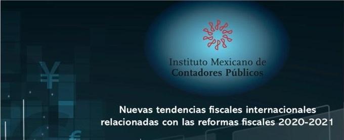 Nuevas tendencias fiscales internacionales relacionadas con las reformas fiscales 2020-2021